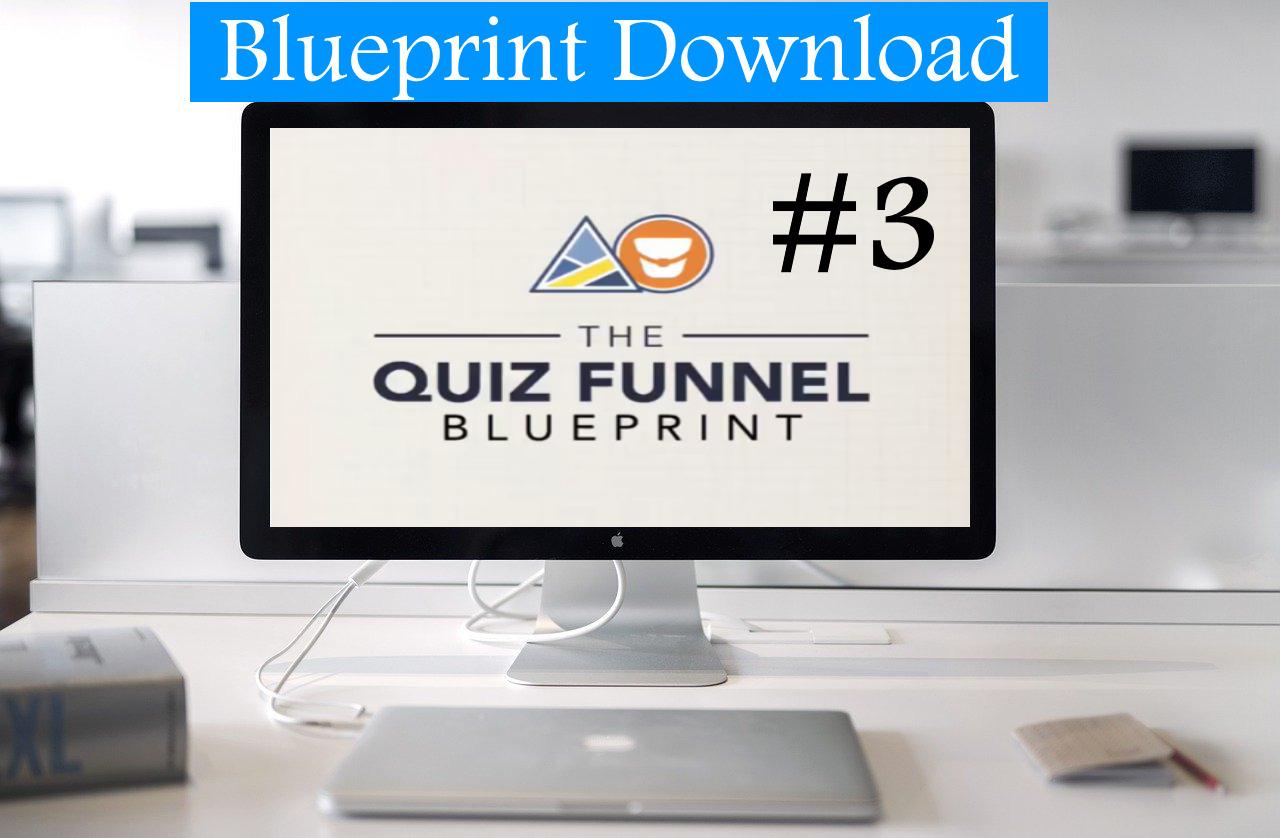 Quiz Funnel Blueprint Workshop #3
